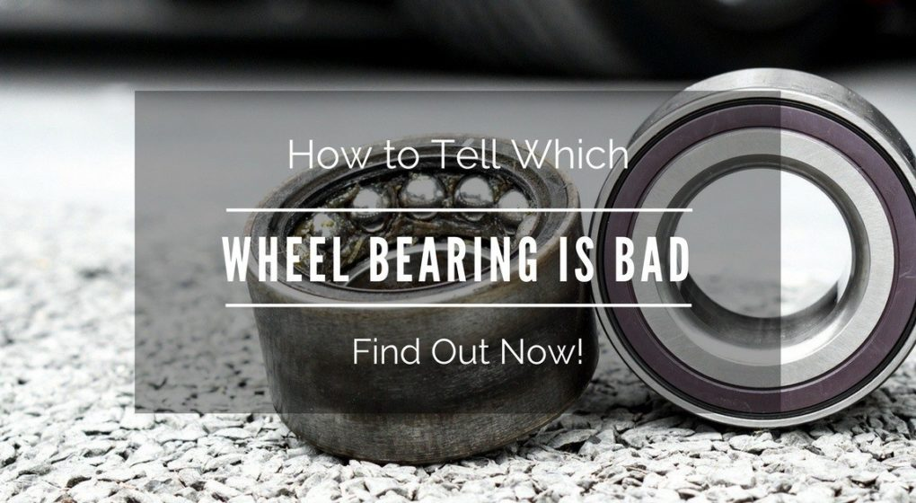 how-to-tell-which-wheel-bearing-is-bad
